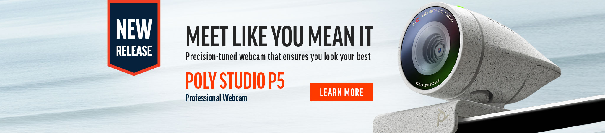 Meet like you mean it with the new Poly P5 Webcam