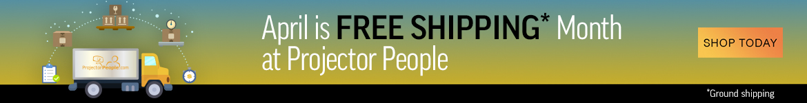 April is free shipping month at Projector People
